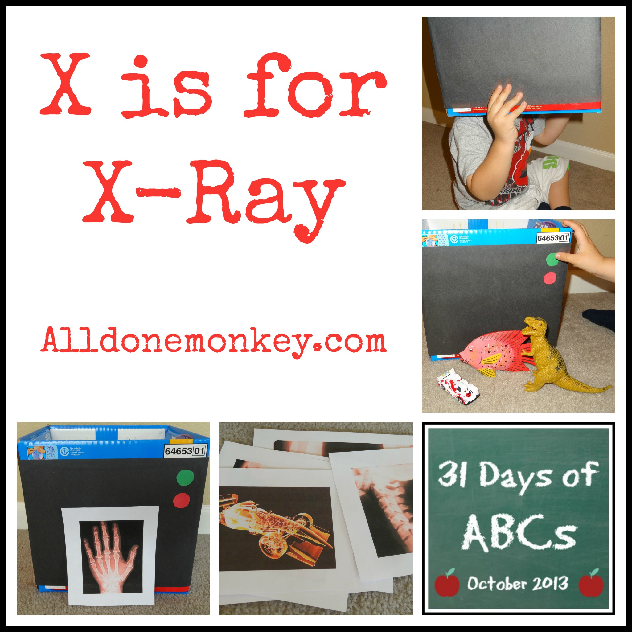 X Is For X Ray Activity And Books 31 Days Of Abcs