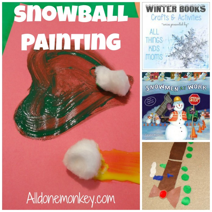 Snowball Painting & Train Play: Winter Book Activities {All Things Kids} - Alldonemonkey.com