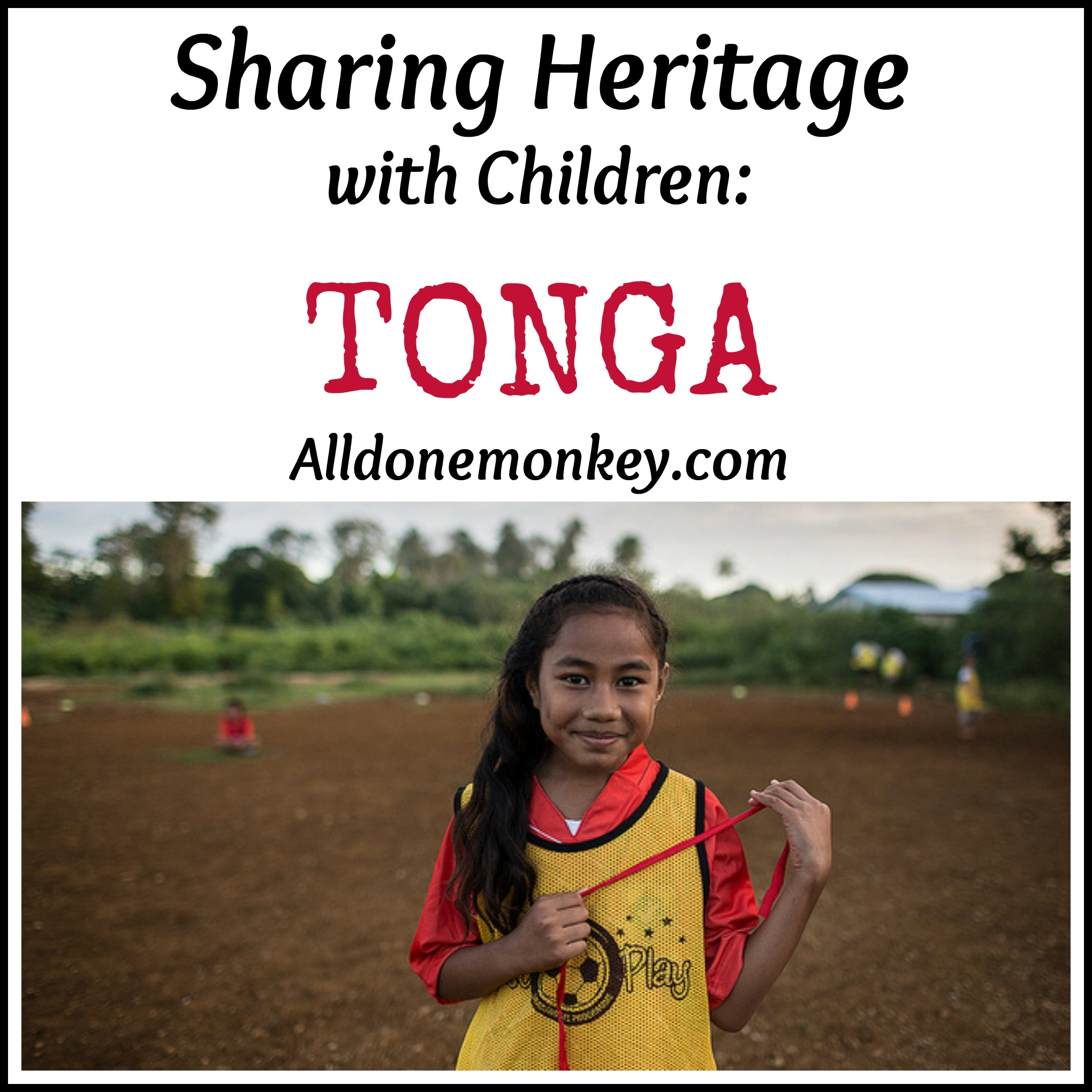 Sharing Heritage With Children Tonga Asian-Pacific -6739