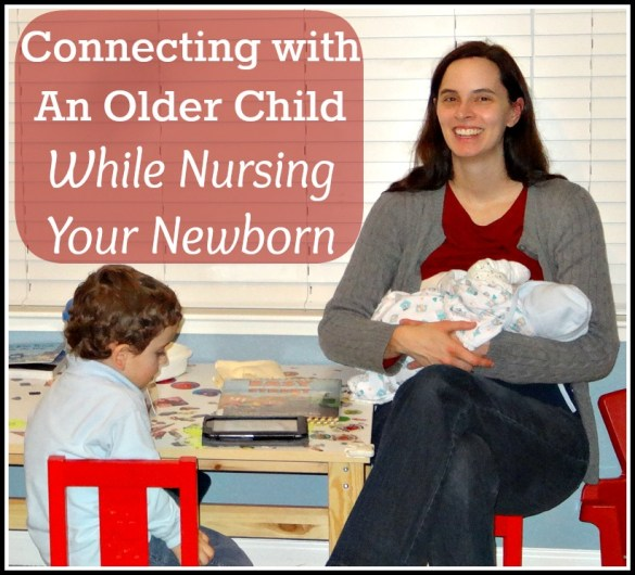 Connecting with an Older Child While Nursing Your Newborn - All Done Monkey on the piri-piri lexicon