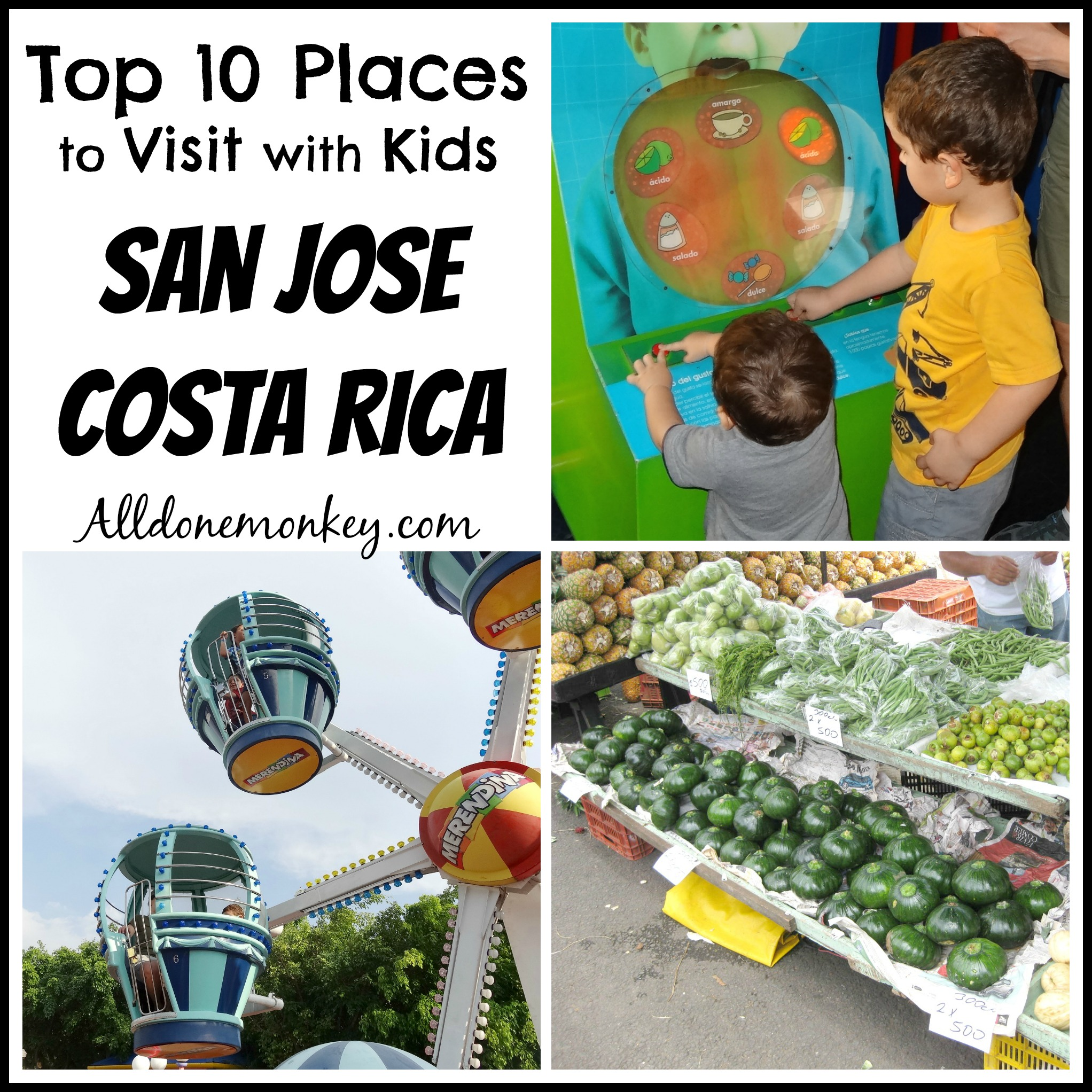 Top Ten Places to Visit with Kids in San Jose Costa Rica