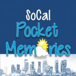 SoCalPocketMemories