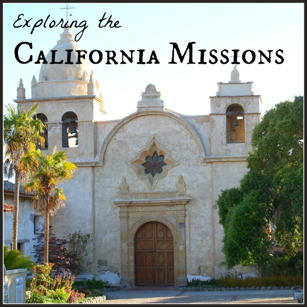 Exploring the California Missions Series