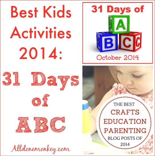 Best Kids Activities 2014: 31 Days of ABC | Alldonemonkey.com