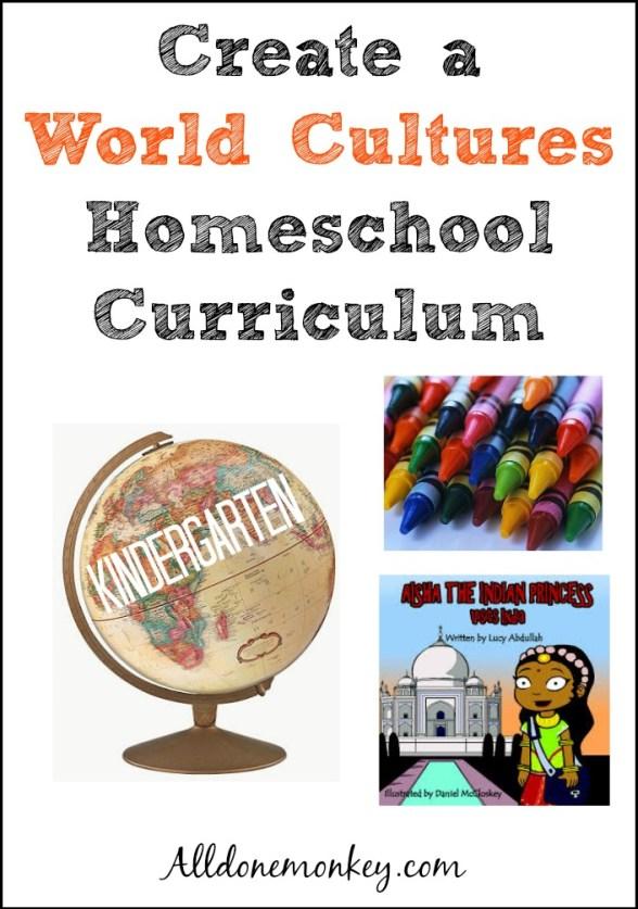 Creating a World Cultures Homeschool Curriculum: Kindergarten   Alldonemonkey.com