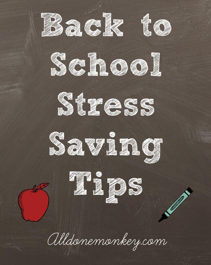 Back to School Stress Saving Tips | Alldonemonkey.com