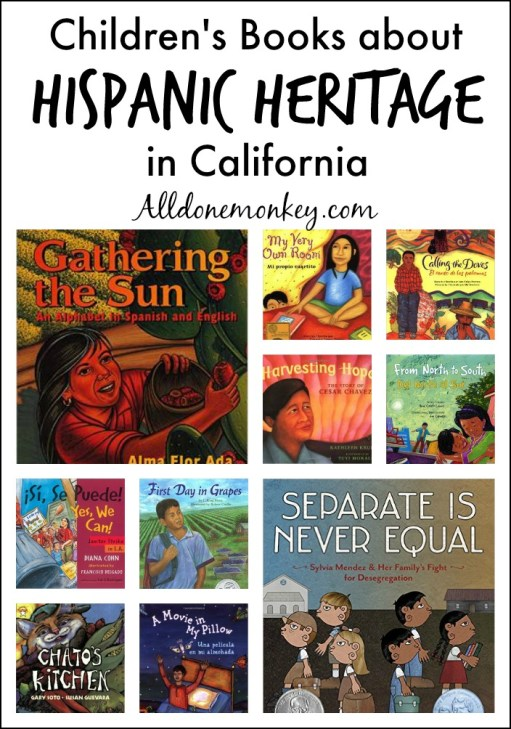 Hispanic Heritage in California: Children's Books | Alldonemonkey.com