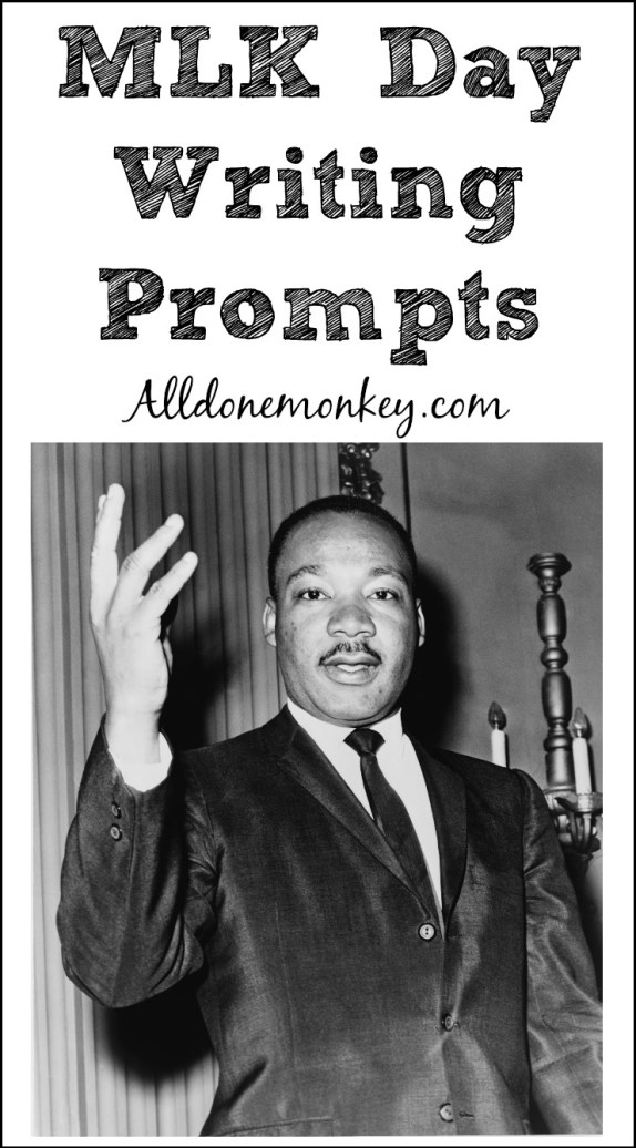 Writing prompts for Martin Luther King Day