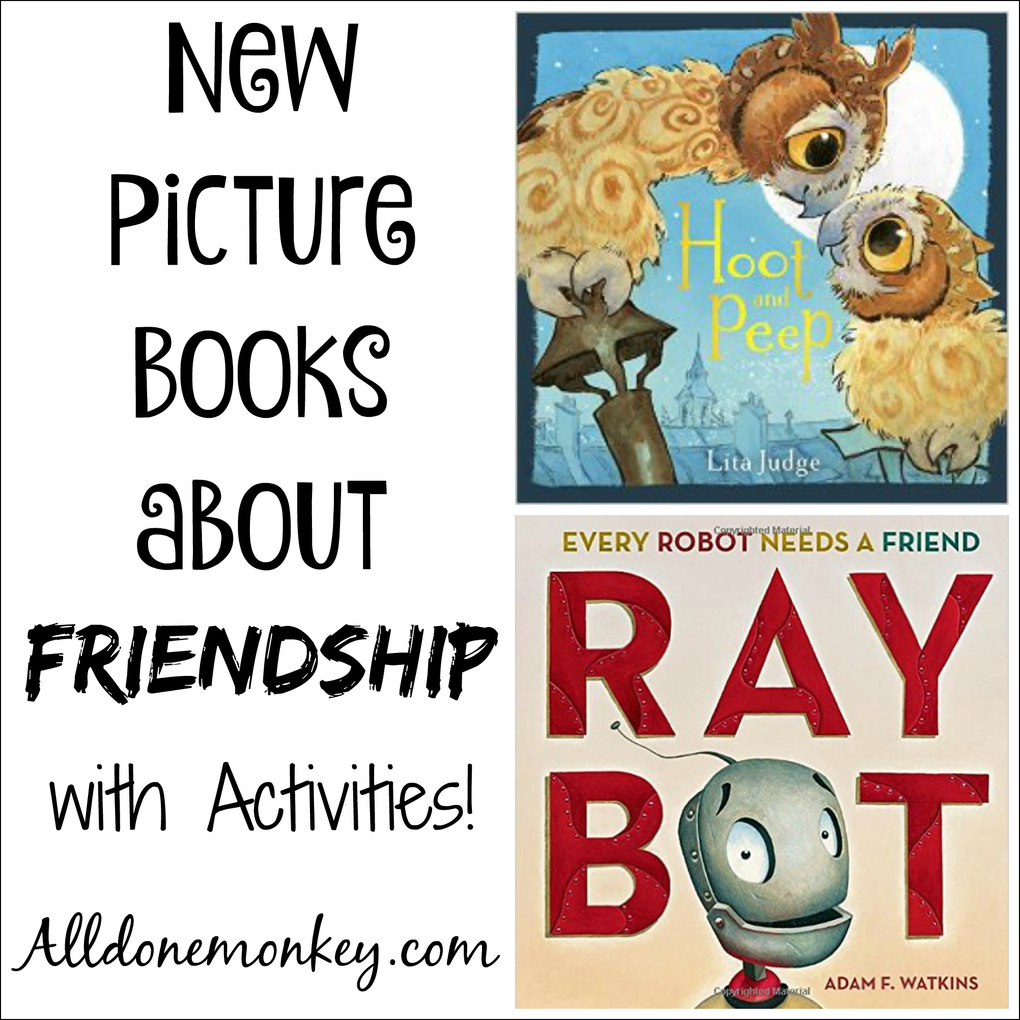 Aboutfriendshep: New Picture Books About Friendship