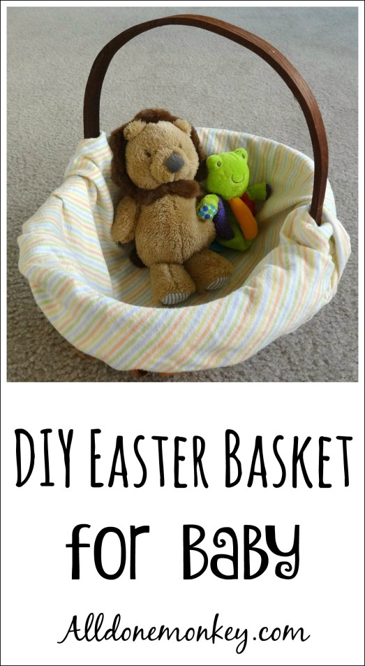 DIY Easter Basket for Baby | Alldonemonkey.com