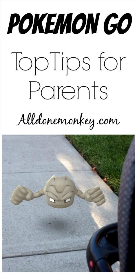Pokemon Go: Top Tips for Parents   Alldonemonkey.com