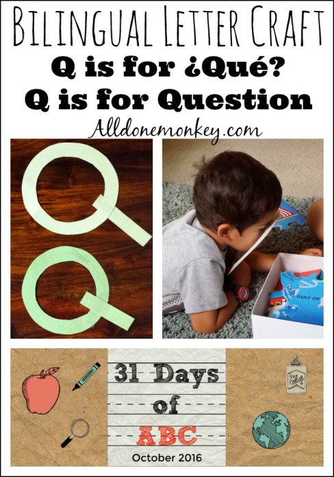 Bilingual Letter Craft: Q is for Que and Question | Alldonemonkey.com