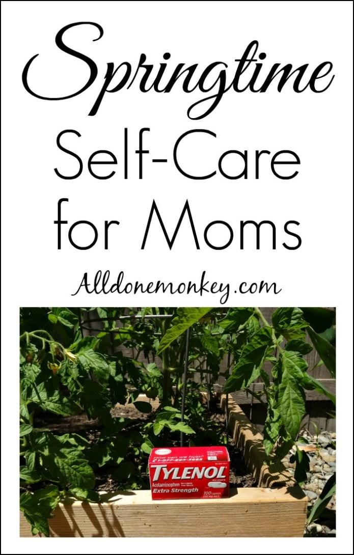 Parenting Hacks: Springtime Self-Care for Moms | Alldonemonkey.com #ForWhatMattersMost #ad #shop #cbias