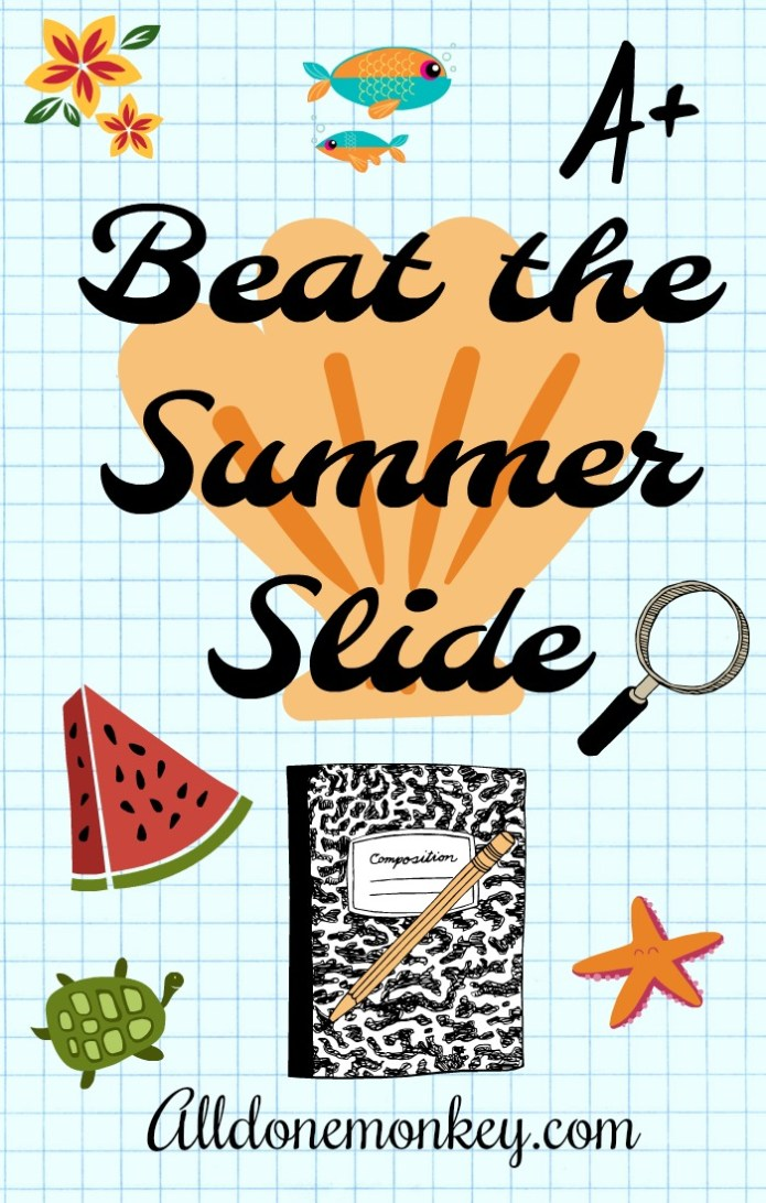 Ideas to Beat the Summer Slide | Alldonemonkey.com