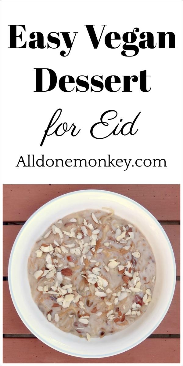 Easy Vegan Dessert for Eid Your Family Will Love | Alldonemonkey.com