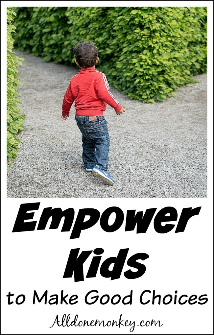 Empowering Kids to Make Good Decisions | Alldonemonkey.com