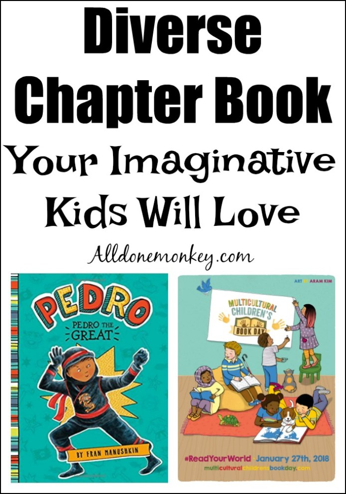 Diverse Chapter Book Your Imaginative Kids Will Love | Alldonemonkey.com