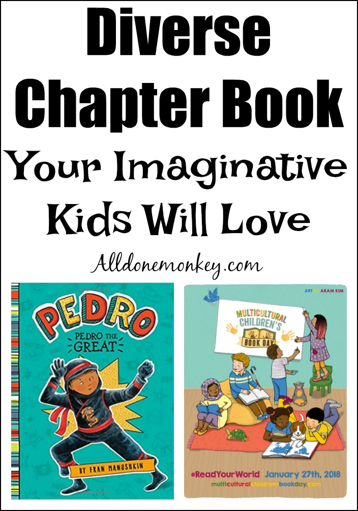 Diverse Chapter Book Your Imaginative Kids Will Love All Done Monkey