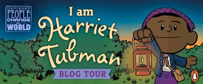 I Am Harriet Tubman Blog Tour