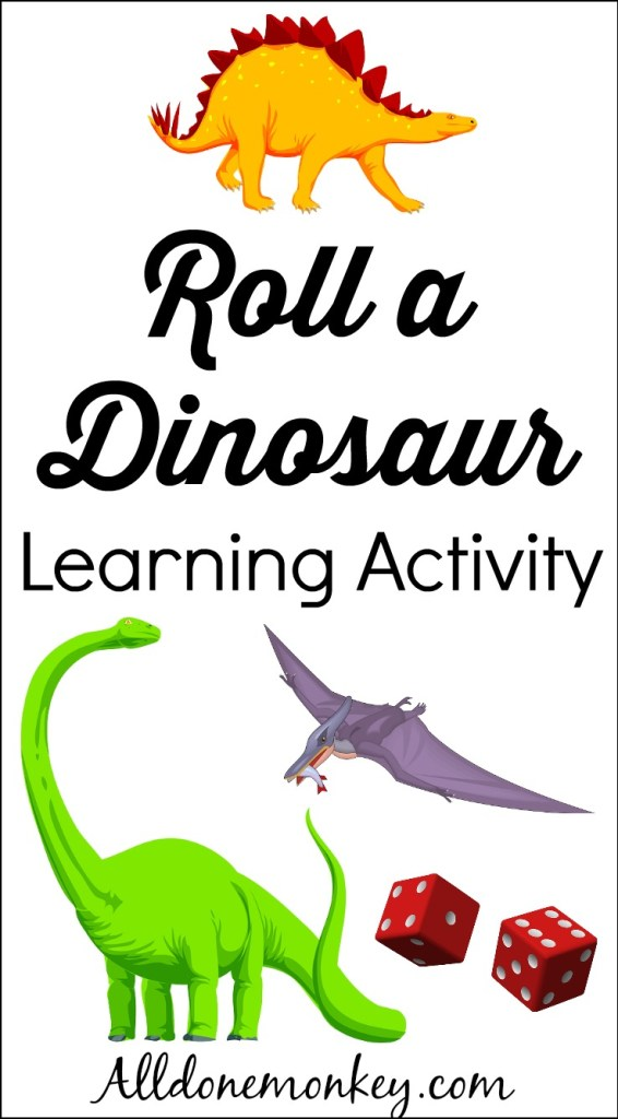 Roll a Dinosaur Learning Activity   Alldonemonkey.com