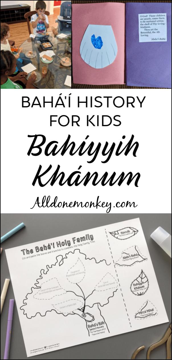 Baha'i History Lesson: Bahiyyih Khanum | Alldonemonkey.com