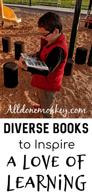 Diverse Books to Inspire a Love of Learning