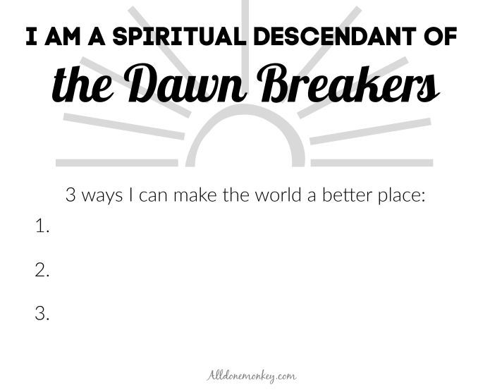 Birth of the Bab Activity: Spiritual Descendants of the Dawn Breakers | Alldonemonkey.com