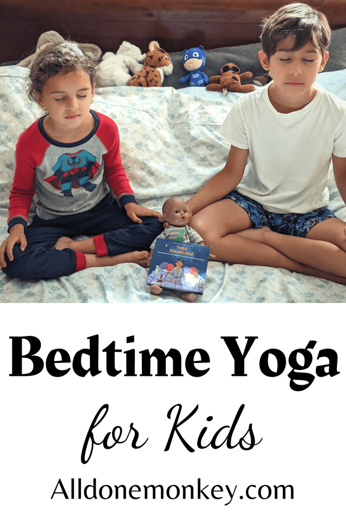Bedtime Yoga for Kids: Nighttime Relaxation | Alldonemonkey.com