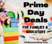 Prime Day Deals for Parents and Educators