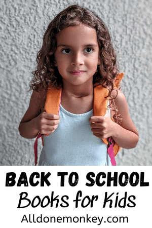 Back to School Books for Kids of All Ages