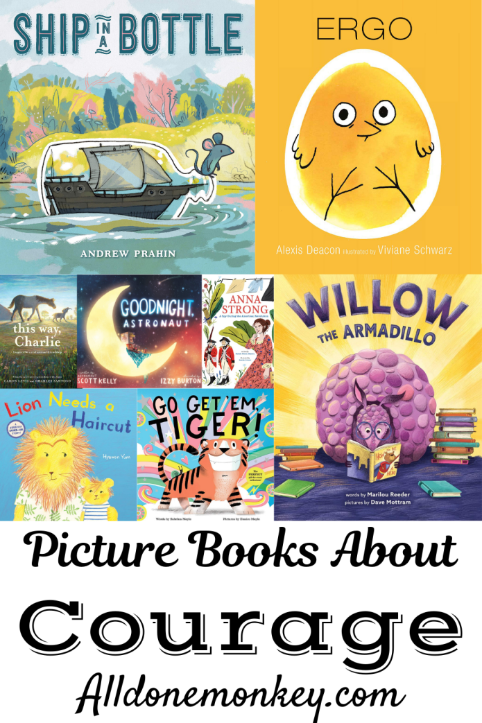Inspiring Picture Books About Courage | Alldonemonkey.com