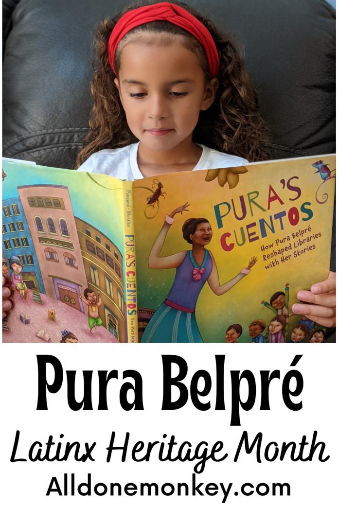 Pura Belpré: Latinx Heritage Month | Alldonemonkey.com