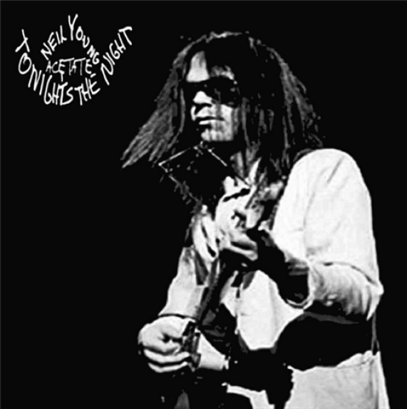 neil young tonight's the night acetate
