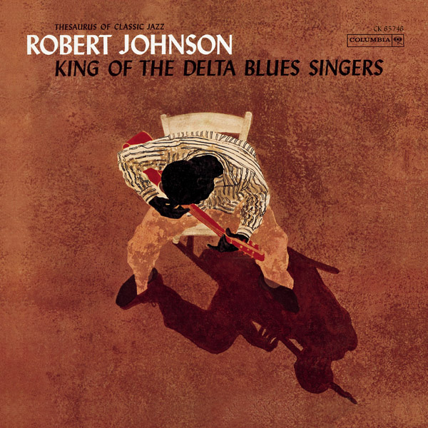 robert johnson king of the delta blues singers
