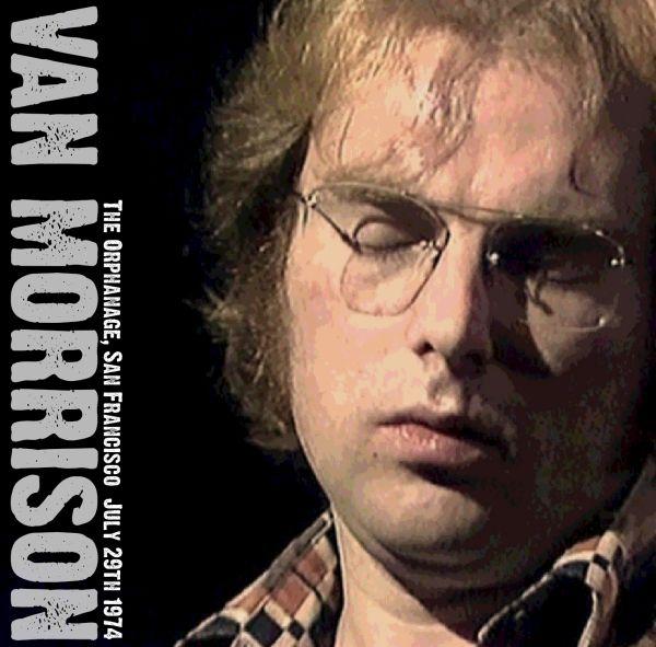 van Morrison-The-Orphanage-29.07.1974