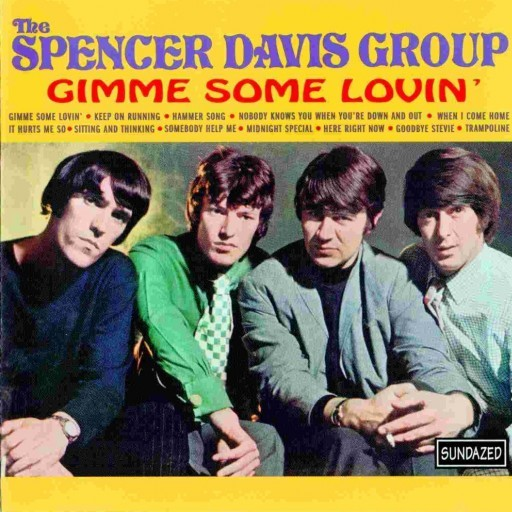 Gimme Some Lovin' - The Spencer Davis Group