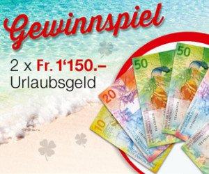 Bargeld im Wert von bis zu CHF 23'000.- für deine Ferien oder andere Wünsche gewinnen