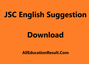 JSC English 2nd Paper Suggestion 2019