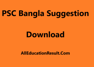 PSC Bangla Suggestion 2018