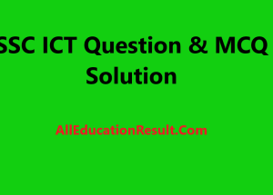 SSC ICT Question Solution 2020