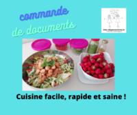 Cuisine rapide, facile et saine