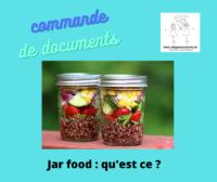 Le JAR food, qu'est-ce ?