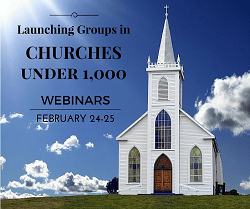 Launching Groups in Churches Under 1,000