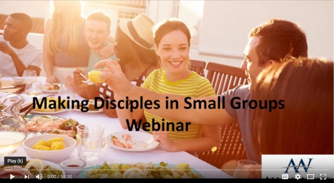 Video: Disciple-Making in Groups