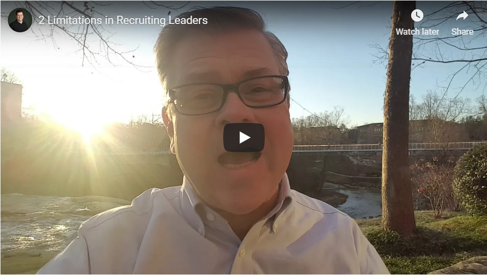 Video: Two Limitations in Recruiting Leaders (2:10)