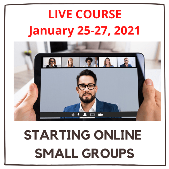 LIVE Course: Starting Online Small Groups