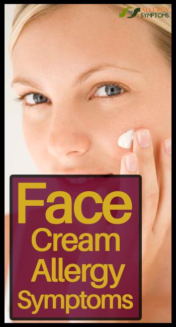 Face Cream Allergy Symptoms