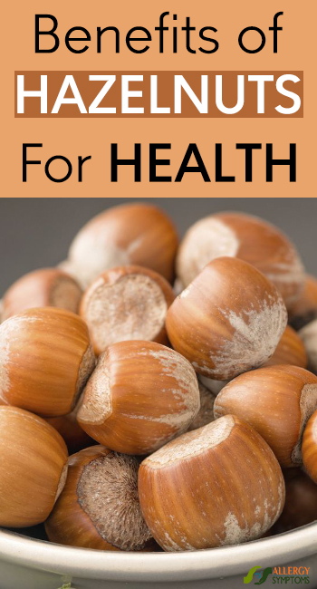 Benefits Of Hazelnuts For Health