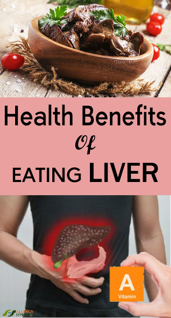 Health Benefits Of Eating Liver - Allergy-symptoms org