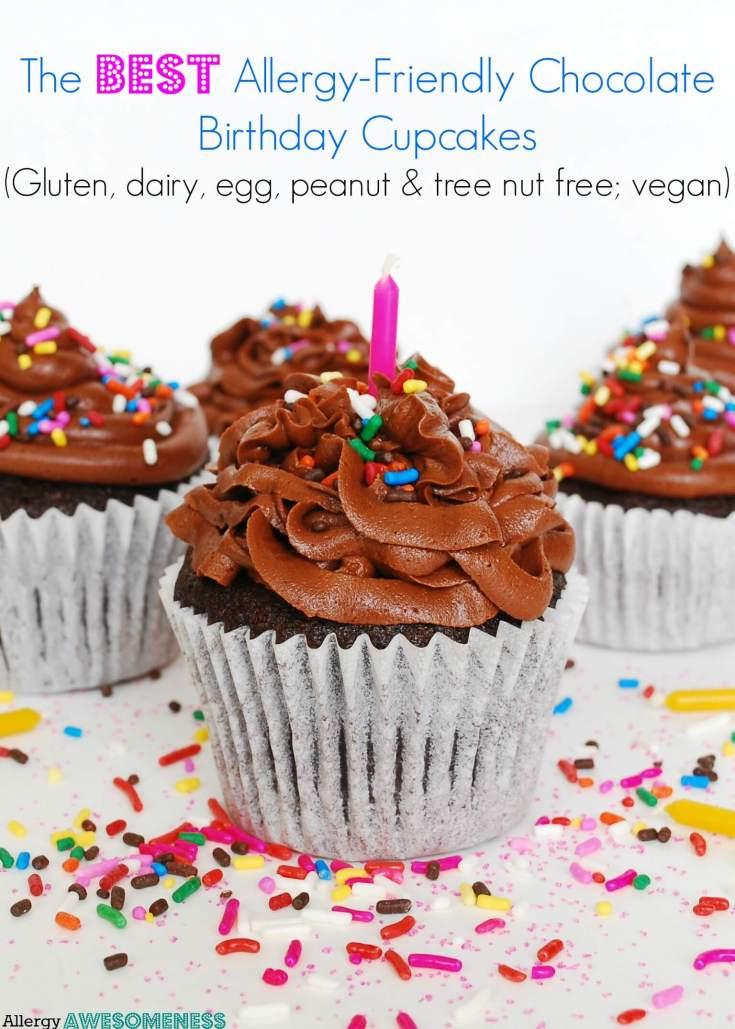 The BEST Allergy-friendly Chocolate Birthday Cupcakes (Gluten, dairy, egg, peanut & tree nut free; vegan)